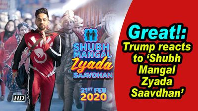 Great!: Trump reacts to 'Shubh Mangal Zyada Saavdhan'