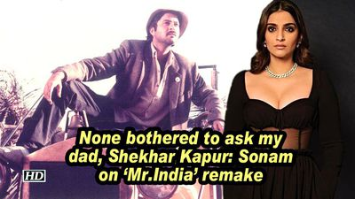 None bothered to ask my dad, Shekhar Kapur: Sonam on 'Mr.India' remake