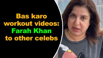 Bas karo workout videos: Farah Khan to other celebs