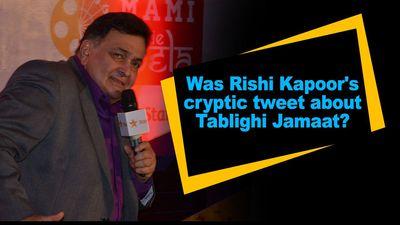Was Rishi Kapoor cryptic tweet about Tablighi Jamaat