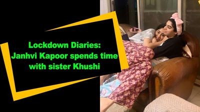 Lockdown Diaries Janhvi Kapoor spends time with sister Khushi