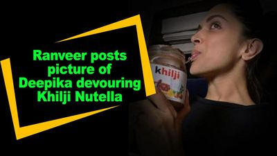 Ranveer posts picture of Deepika devouring Khilji Nutella