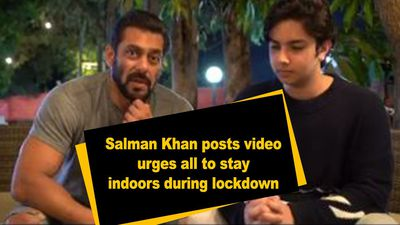 Salman Khan posts video urges all to stay indoors during lockdown