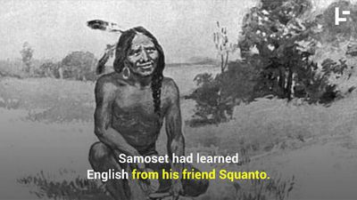 First Native Person to Meet British Who Came Ashore on the Mayflower Spoke English and Asked for a B