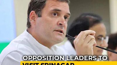 Rahul Gandhi, Other Opposition Leaders To Visit Jammu And Kashmir On Saturday