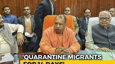 Yogi Adityanath Orders Quarantine For 1 Lakh Migrants Who Returned Amid Lockdown