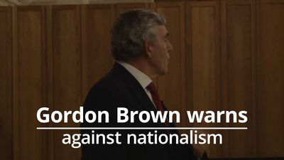 Gordon Brown warns of dangers of 'divisive nationalism'