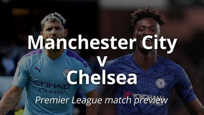 Premier League match preview: Manchester City v Chelsea