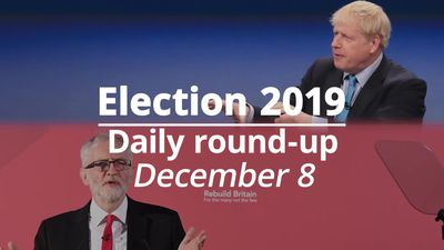 Election 2019: December 8 round-up