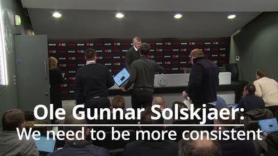 Ole Gunnar Solskjaer: we need to be more consistant