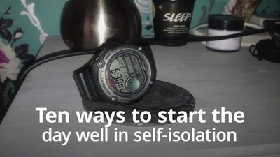 How to start your day in self-isolation
