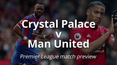 Premier League match preview: Crystal Palace v Man United