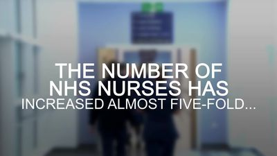 NHS: Number of nurses working in the NHS has increased almost five-fold