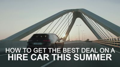 How to get the best deal on a hire car this summer