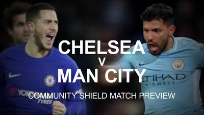 Chelsea v Man City: Community Shield match preview