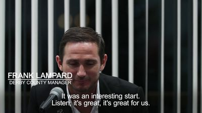 Frank Lampard says first game as Derby manager was 'up there' with career best moments