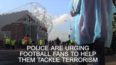 Football fans urged to be 'counter-terror citizens'