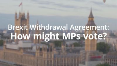 Brexit Withdrawal Agreement: How might MPs vote?
