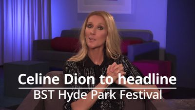 Celine Dion to headline BST Hyde Park festival