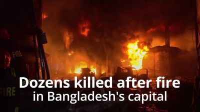 Dozens killed in Dhaka fire