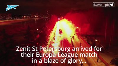 Zenit St Petersburg arrive to match in blaze of glory