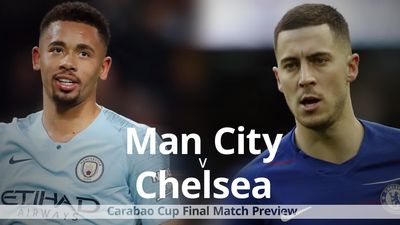 Man City v Chelsea: Carabao Cup final preview