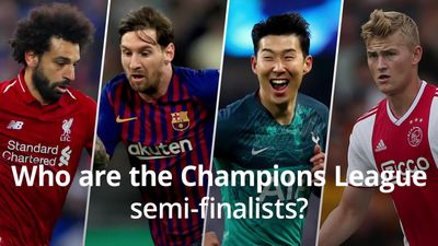 Who are the Champions League semi-finalists?