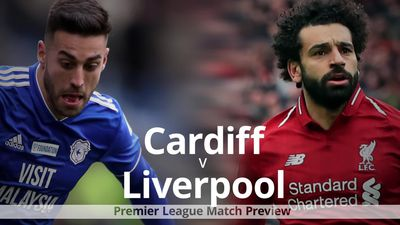 Premier League match preview: Cardiff v Liverpool