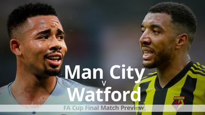 FA Cup Final: Manchester City v Watford preview