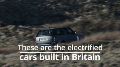 These are the electrified cars built in Britain