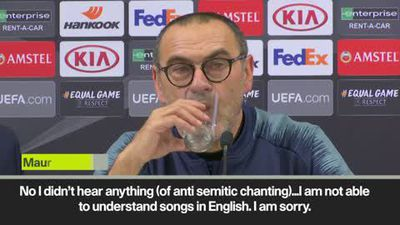 Sarri - I didn't hear any anti semitic chanting
