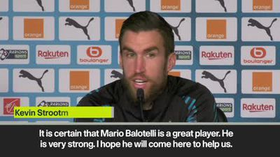 Strootman hails Balotelli as 'great player' ahead of Marseille move