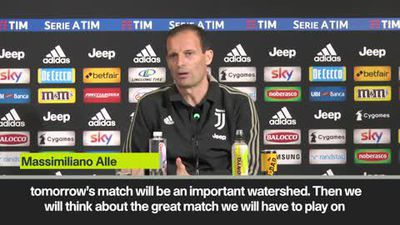 'Tomorrow's match will be an important watershed' – Allegri on Napoli's game