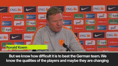 'Holland not favourites' Koeman on Germany match