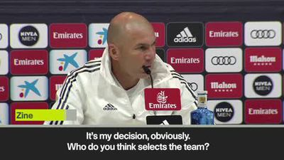 'Who do you think selects the team?' Zidane