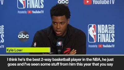 'He's the best 2-way basketball player in the NBA' Lowry on Leonard ahead of game 6