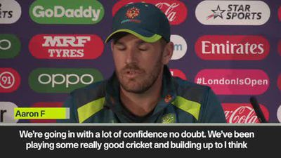 'We are going into the game with a lot of confidence' Aaron Finch