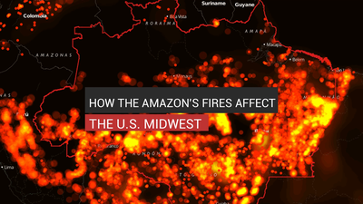 How The Amazon's Fires Affect The U.S. Midwest