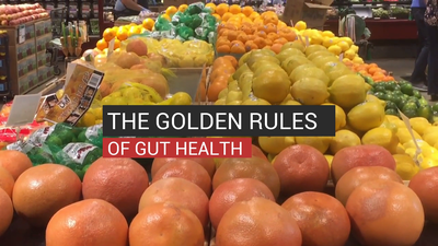 The Golden Rules of Gut Health
