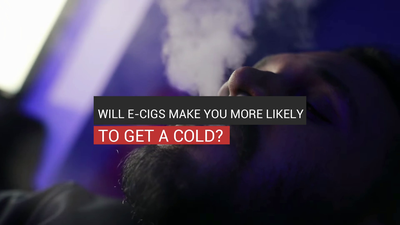 Will E-Cigs Make You More Likely To Get A Cold?
