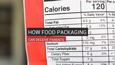 How Food Packaging Can Deceive Parents