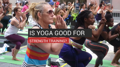 Is Yoga Good For Strength Training?