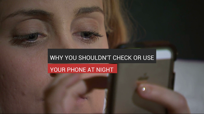 Why You Shouldn't Check Or Use Your Phone At Night