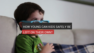 How Young Can Kids Safely Be Left On Their Own?
