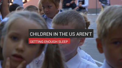 Children In The US Aren't Getting Enough Sleep