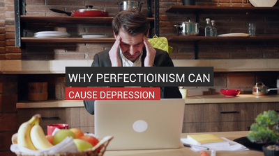 Why Perfectionism Can Cause Depression