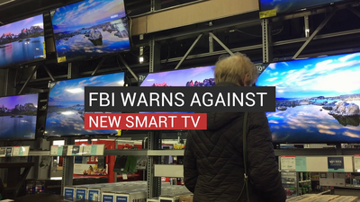 FBI Warns Against New Smart TV