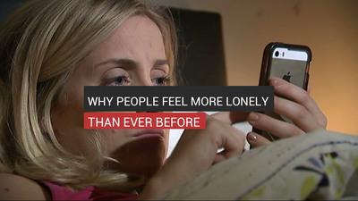 Why People Feel More Lonely Than Ever Before