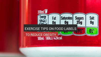 Exercise Tips On Food Labels To Reduce Obesity
