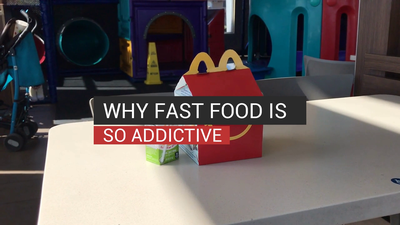 Why Fast Food Is So Addictive